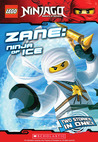 Zane, Ninja of Ice (Ninjago Chapter Books, #2)