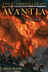 First Hero (The Chronicles of Avantia, #1)