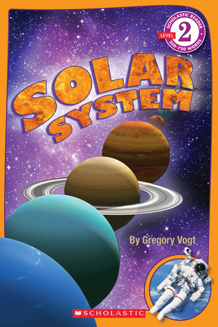 Solar System (Scholastic Reader Level 2) by Gregory L ...