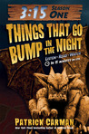 Things That Go Bump in the Night (3:15 Season One)