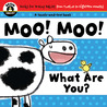 Begin Smart™ Moo! Moo! What Are You?