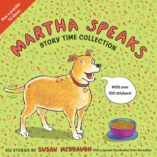 Martha Speaks Story Time Collection by Susan Meddaugh