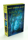 Haunting Tales by Mary Downing Hahn