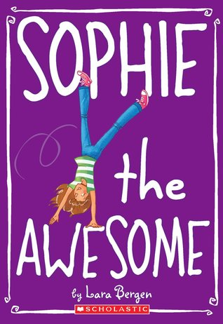Review Sophie The Awesome (Sophie #1) ePub