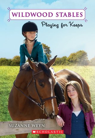Playing for Keeps Wildwood Stables 2