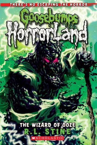 The Wizard Of Ooze (Goosebumps HorrorLand, #17)