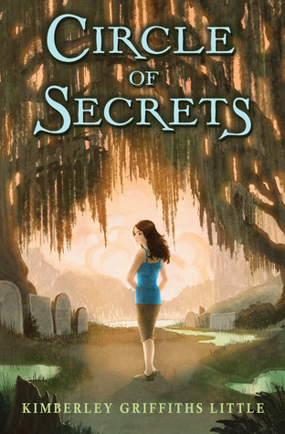 Circle of Secrets by Kimberley Griffiths Little