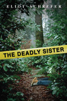 The Deadly Sister