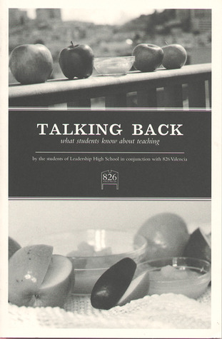Talking Back by Students of Leadership High...