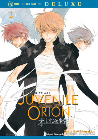 Juvenile Orion, Volume 2 by Sakurako Gokurakuin