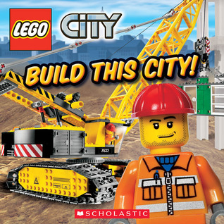 Build This City! by Scholastic Inc.