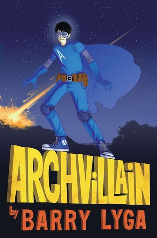 Archvillain by Barry Lyga