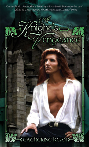 A Knight's Vengeance by Catherine Kean