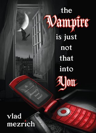 The Vampire is Just Not That Into You