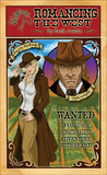 Romancing the West (Wild West, #2)