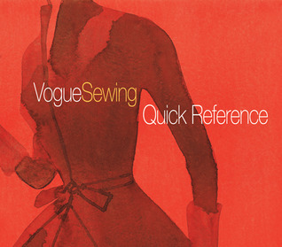 Vogue® Sewing Quick Reference