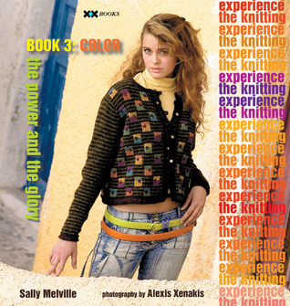 The Knitting Experience by Sally Melville