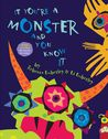 If You're A Monster And You Know It by Ed Emberley