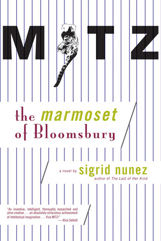 Mitz The Marmoset of Bloomsbury by Sigrid Nunez