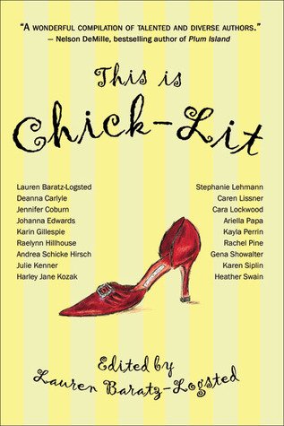 This Is Chick-lit by Lauren Baratz-Logsted