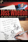 The Psychology of Joss Whedon by Joy Davidson