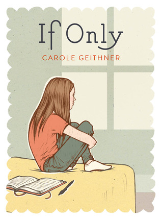 If Only by Carole Geithner