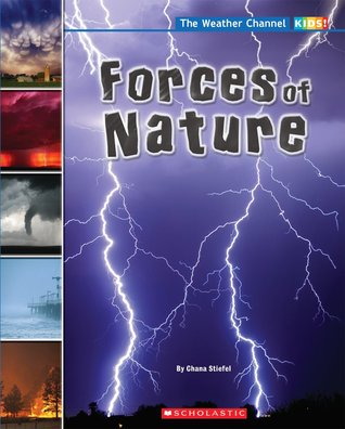 Forces Of Nature by Chana Stiefel