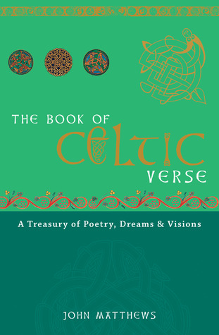 The Book of Celtic Verse by John Matthews