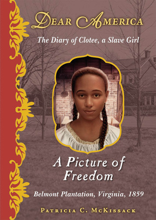A Picture Of Freedom by Patricia C. McKissack