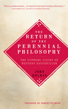 The Return of the Perennial Philosophy: The Supreme Vision of Western Esotericism