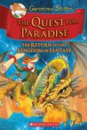The Quest for Paradise: The Return to the Kingdom of Fantasy (Geronimo Stilton) (The Kingdom of Fantasy, #2)