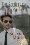 The Secrets on Forest Bend by Susan C. Muller