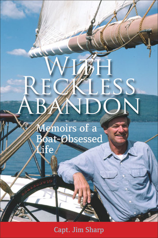 With Reckless Abandon by Jim  Sharp