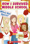 Who's Got Spirit? (How I Survived Middle School, #7)