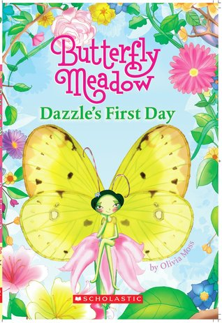 Dazzle's First Day (Butterfly Meadow)