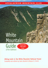 AMC White Mountain Guide, 27th: Hiking Trails in the White Mountain National Forest