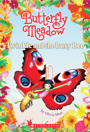 Twinkle And The Busy Bee by Olivia Moss