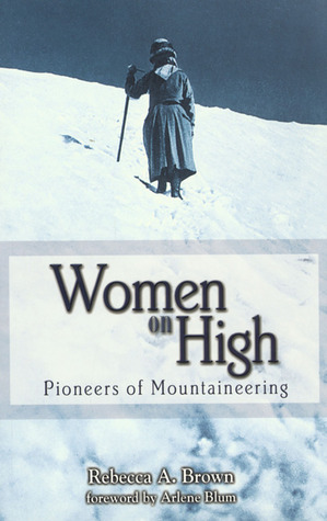 Women on High by Rebecca A. Brown