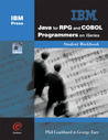 Java for RPG and COBOL Programmers on iSeries Student Workbook