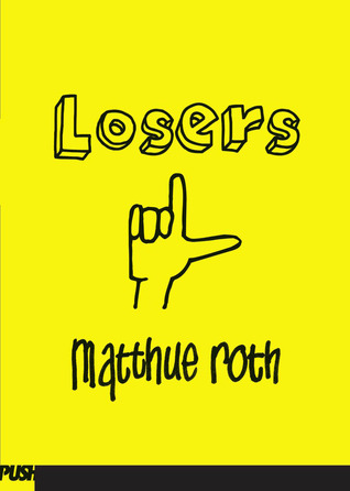 Losers by Matthue Roth