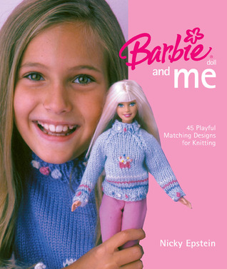 Barbie® Doll and Me by Nicky Epstein