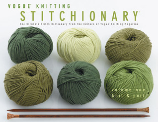 Vogue Knitting Stitchionary Volume One by Trisha Malcolm