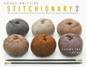 The Vogue® Knitting Stitchionary Volume Two: Cables: The Ultimate Stitch Dictionary from the Editors of Vogue® Knitting Magazine