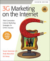 3G Marketing on the Internet: Third Generation Internet Marketing Strategies for Online Success