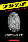 Crime Scene: True-life Forensic Files #1: Dusting And DNA