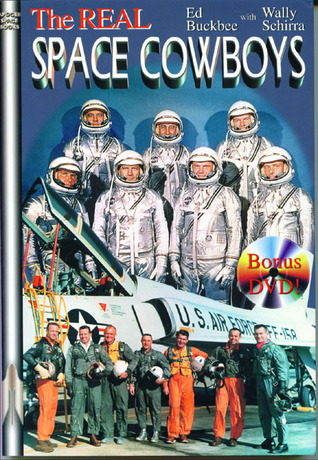The Real Space Cowboys by Ed Buckbee