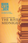 Bookclub in a Box Discusses the Novel The River Midnight