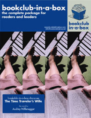 Bookclub-In-A-Box Discusses The Time Traveler's Wife by Marilyn Herbert