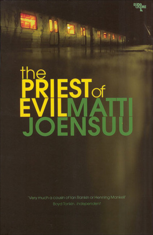 The Priest of Evil by Matti Yrjänä Joensuu