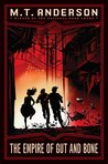 Empire of Gut and Bone (Norumbegan Quartet, #3)